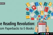 The Reading Revolution: From Paperbacks to E-Books