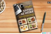 Eating at Work by Ishi Khosla & Nina Mehta