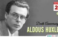 Death Anniversary of Aldous Huxley