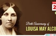 Birth Anniversary of Louisa May Alcott
