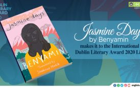 International Dublin Literary Award 2020 Longlist Announced; Jasmine Days by Benyamin makes it to the list