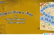 How to Draw A Map by Malcom Swantson and Alex Swantson