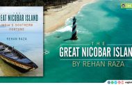 The Great Nicobar Island By Rehan Raza