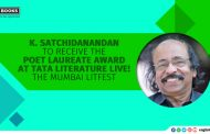 K. Satchidanandan to receive the Poet Laureate Award at Tata Literature Live! The Mumbai LitFest