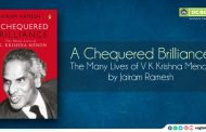 Chequered Brilliance: The Many Lives of V K Krishna Menon by Jairam Ramesh