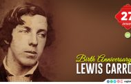 Birth Anniversary of Lewis Carroll