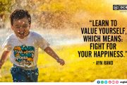"""Learn to value yourself, which means: fight for your happiness."""