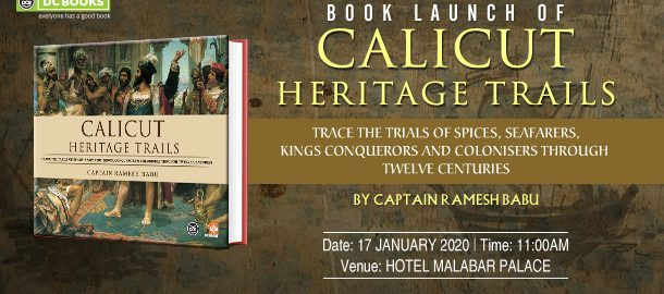 Book Launch of Calicut Heritage Trails by Captain Ramesh Babu