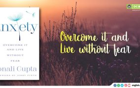 Anxiety: Overcome it without Fear by Sonali Gupta