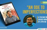 An ode to imperfections; Lipin Raj about his memoir 'A Phoenix with Broken Wings'