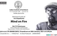 'Mind on Fire'  by Architect S. Gopakumar to be launched tomorrow
